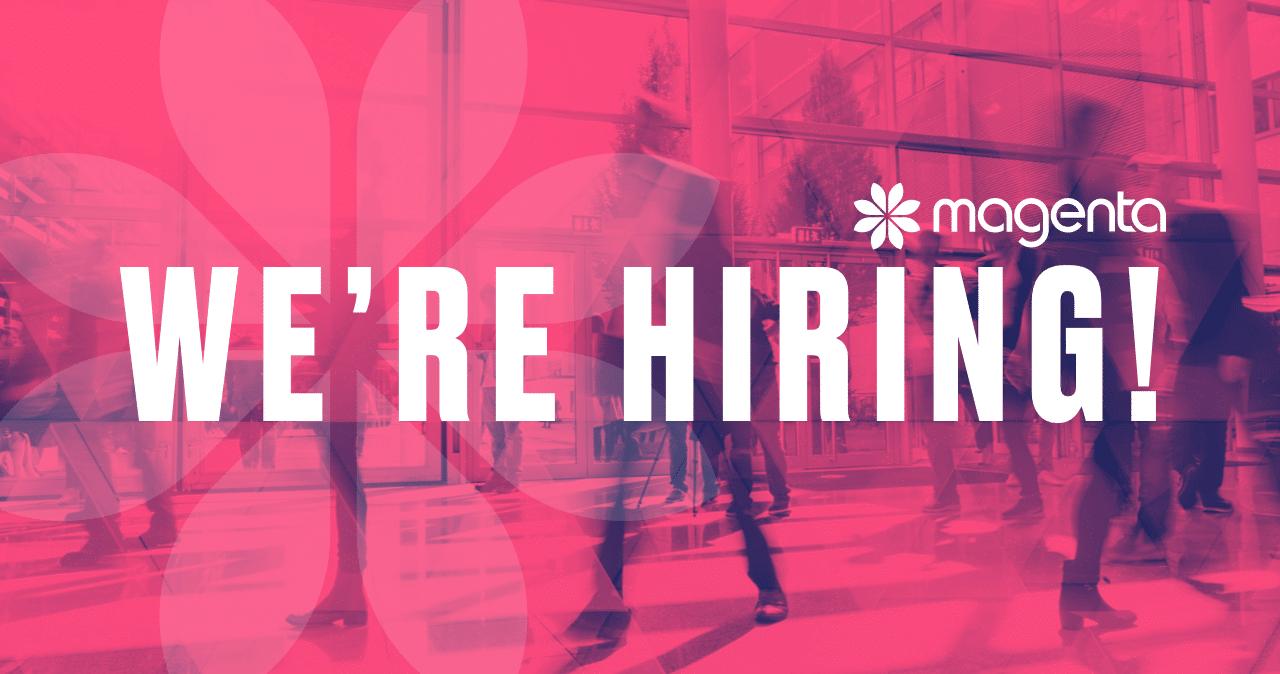 Text saying 'We're hiring' on a Magenta background